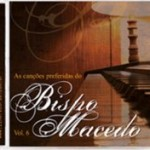 """Sexta edição da coletânea """"As Preferidas do Bispo Macedo"""" em breve nas lojas"""