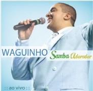 """Waguinho: ex-pagodeiro lança o CD gospel """"Samba Adorador"""""""