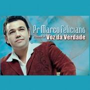 Marco Feliciano lançará CD cantando músicas do Voz da Verdade