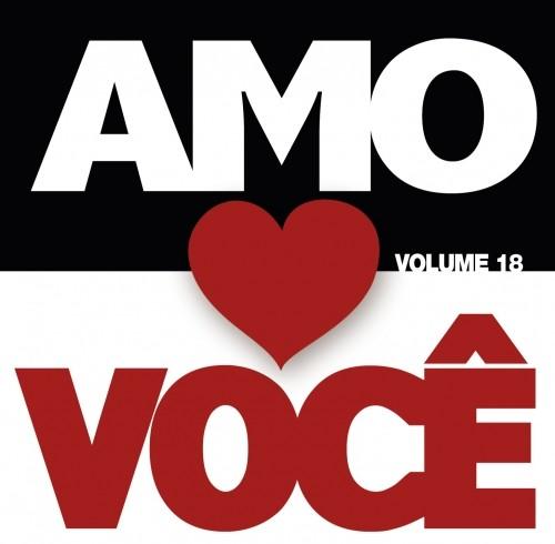Amo voc� - Cole��o Amo Voc� Vol. 18 2012