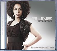 """Aline Santana relança primeiro CD da carreira, """"Não posso viver sem Jesus"""""""