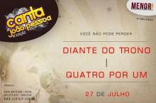 Diante do Trono e Quatro por Um serão atrações do Canta João Pessoa 2012