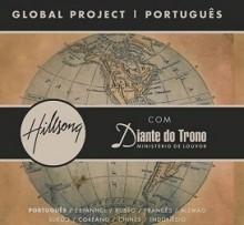 """Hillsong prepara lançamento do CD """"Global Project"""", com participação do Diante do Trono"""