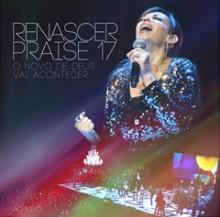 Renascer Praise 17: divulgadas as capas do CD e DVD que serão lançados em agosto. Confira