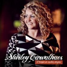 """Novo CD de Shirley Carvalhaes, """"O Tempo de Cantar Chegou"""", tem primeira tiragem esgotada em dez dias"""