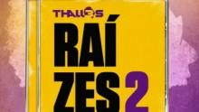 """Thalles Roberto anuncia lançamento do seu novo CD """" Raízes 2″ na Expocristã 2012"""