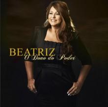 """Novo CD de Beatriz, """"O Dono do Poder"""", já está em produção na fábrica"""