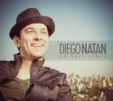 """Diego Natan lança seu primeiro CD, """"Um Novo Tempo"""""""