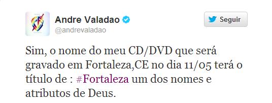 Andre-Valadao-tweet-fortaleza