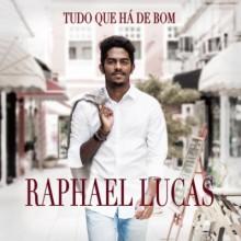 """Raphael Lucas publica preview do álbum """"Tudo Que Há de Bom"""". Ouça aqui"""