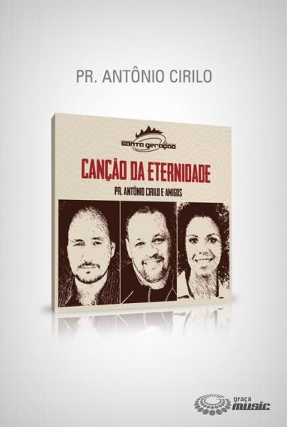 cd-antonio-cirilo-cancao-da-eternidade